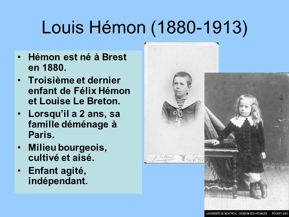 © Jean-Louis Lessard Louis Hémon (1880-1913) Hémon est né à Brest en 1880.