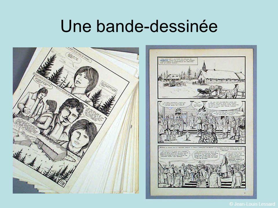 © Jean-Louis Lessard Une bande-dessinée