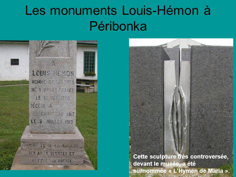 © Jean-Louis Lessard Les monuments Louis-Hémon à Péribonka Cette sculpture très controversée, devant le musée, a été surnommée « LHymen de Maria ».