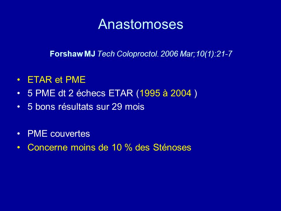 Anastomoses Forshaw MJ Tech Coloproctol.