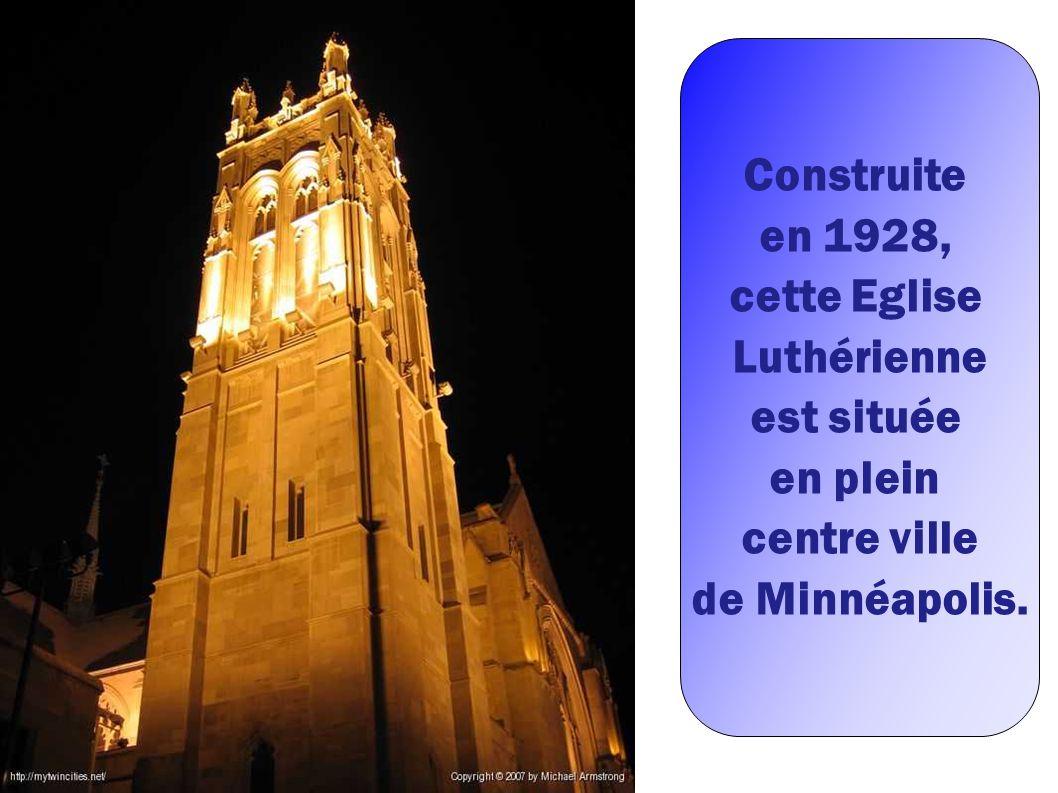 Construite en 1928, cette Eglise Luthérienne est située en plein centre ville de Minnéapolis.