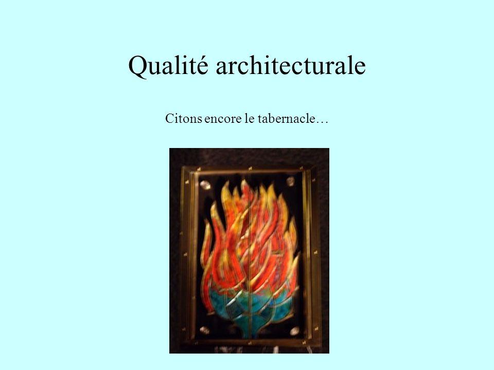 Qualité architecturale … le chemin de Croix…