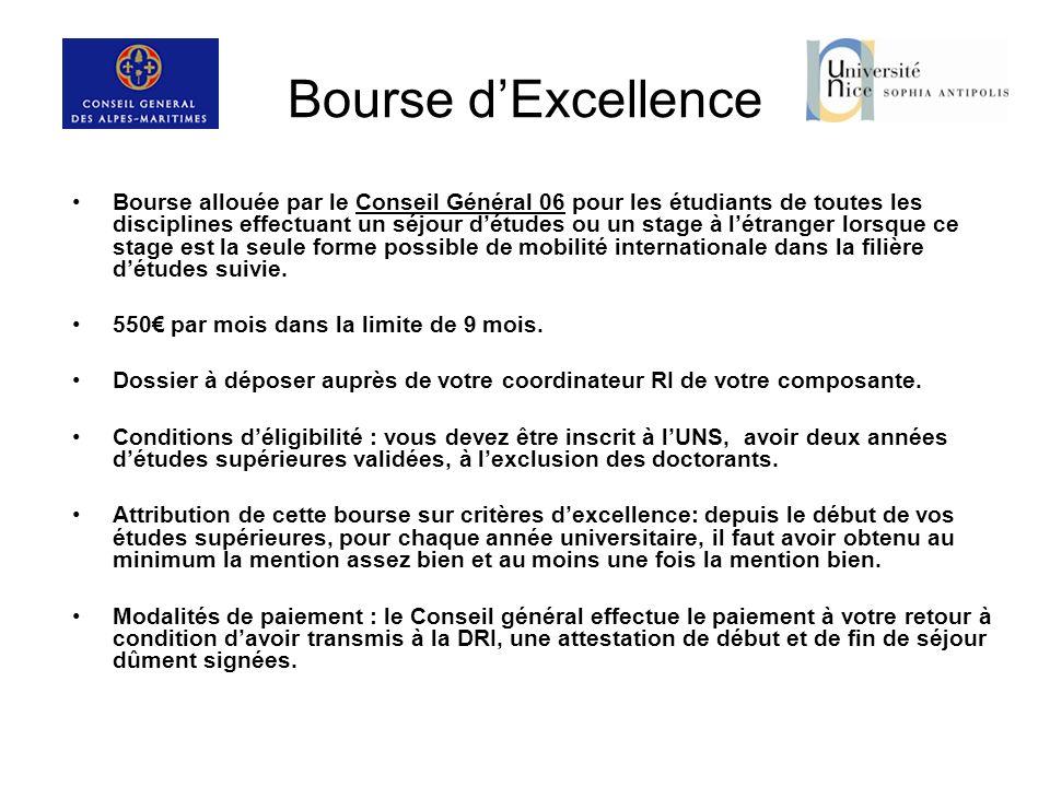Bourse dExcellence Bourse allouée par le Conseil Général 06 pour les étudiants de toutes les disciplines effectuant un séjour détudes ou un stage à lé
