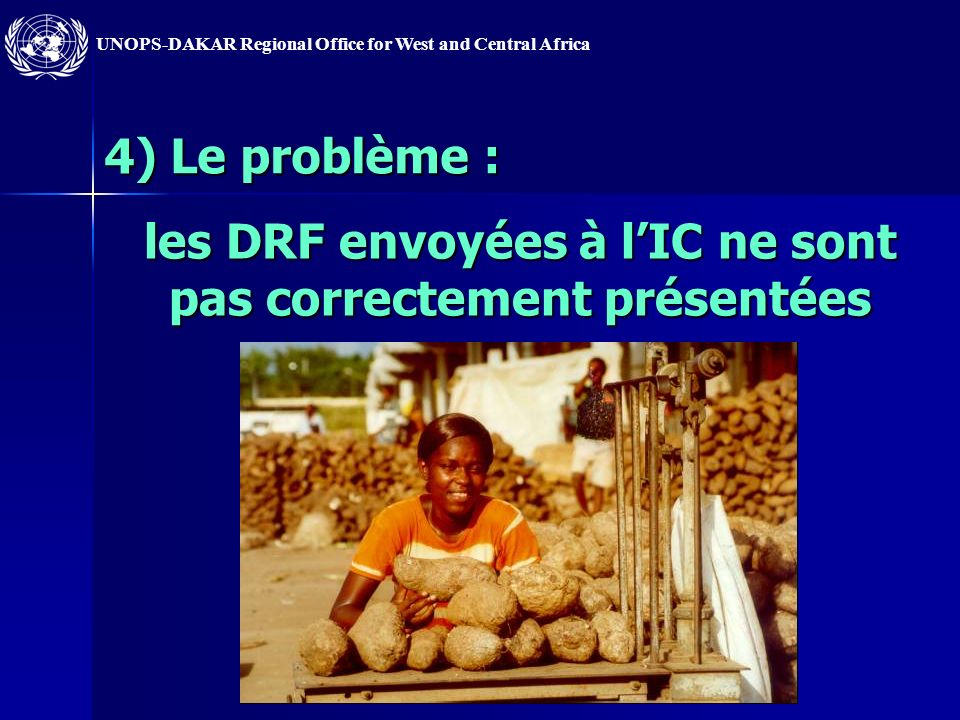 UNOPS-DAKAR Regional Office for West and Central Africa Les solutions proposées : meilleure responsabilisation des structures externes de contrôle au
