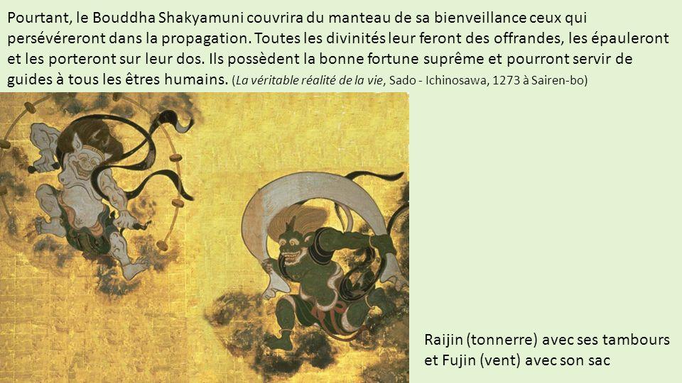 Pourtant, le Bouddha Shakyamuni couvrira du manteau de sa bienveillance ceux qui persévéreront dans la propagation. Toutes les divinités leur feront d