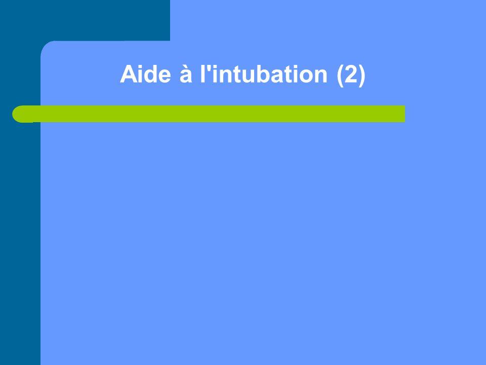 Aide à l'intubation (2)