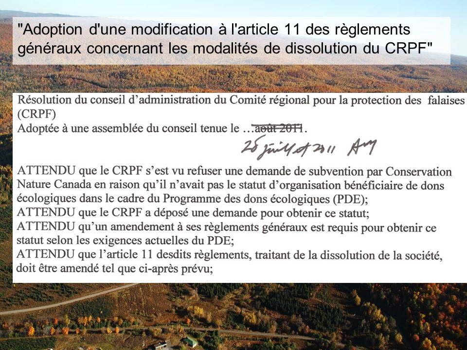 Adoption d une modification à l article 11 des règlements généraux concernant les modalités de dissolution du CRPF