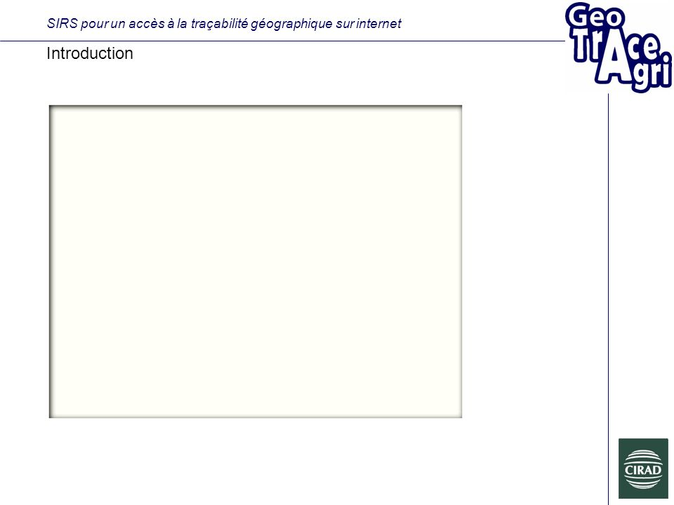 SIRS pour un accès à la traçabilité géographique sur internet Introduction