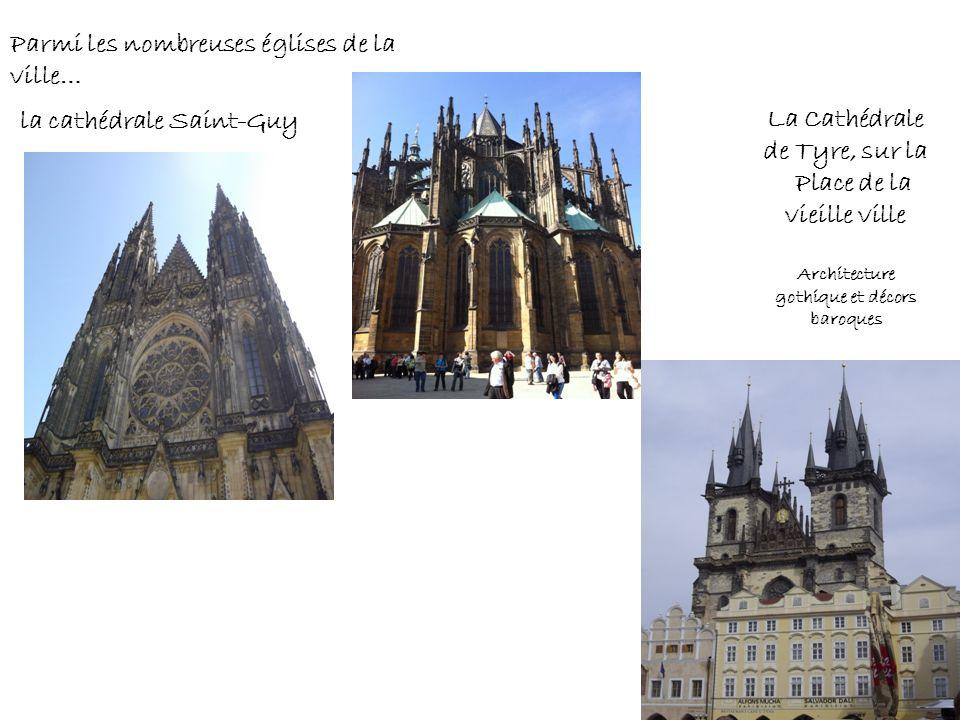Parmi les nombreuses églises de la ville… la cathédrale Saint-Guy La Cathédrale de Tyre, sur la Place de la vieille ville Architecture gothique et déc