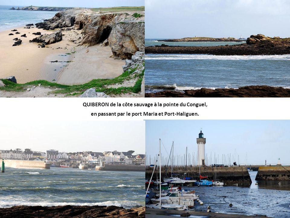 QUIBERON de la côte sauvage à la pointe du Conguel, en passant par le port Maria et Port-Haliguen.