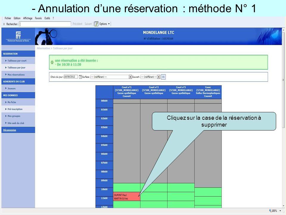 - Annulation dune réservation : méthode N° 1 Cliquez sur la case de la réservation à supprimer