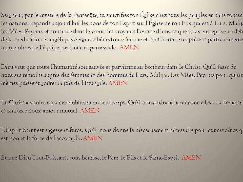 Seigneur, par le mystère de la Pentecôte, tu sanctifies ton Église chez tous les peuples et dans toutes les nations ; répands aujourdhui les dons de t