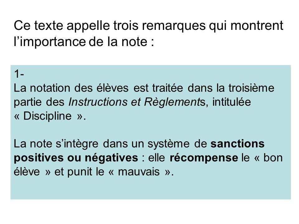 1- La notation des élèves est traitée dans la troisième partie des Instructions et Règlements, intitulée « Discipline ». La note sintègre dans un syst