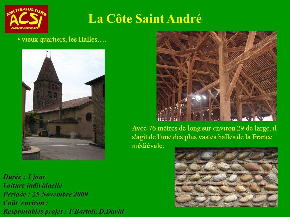 La Côte Saint André vieux quartiers, les Halles….