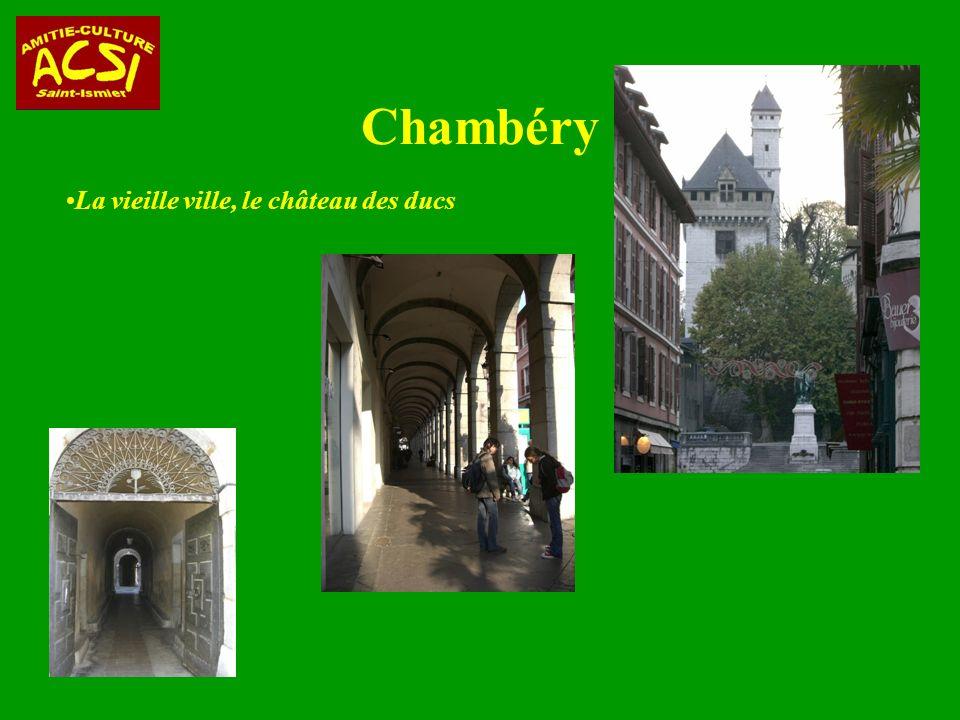 Chambéry La vieille ville, le château des ducs