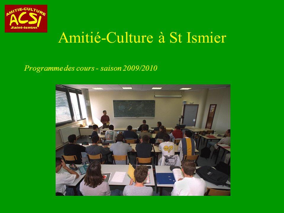 Amitié-Culture à St Ismier Programme des cours - saison 2009/2010