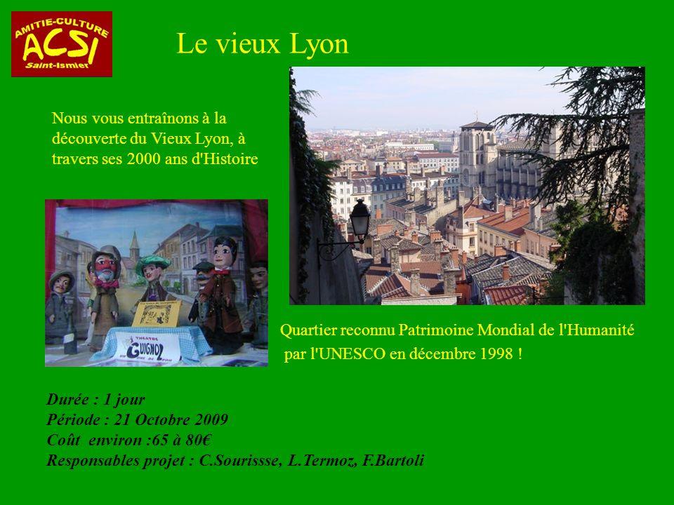 Le vieux Lyon Visite de deux ateliers….