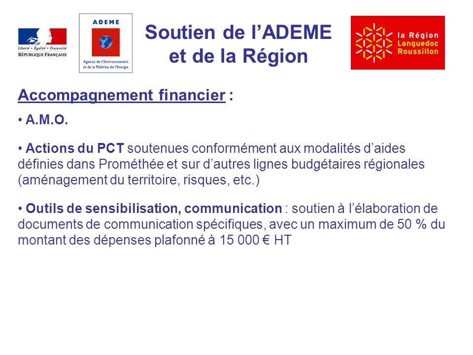 Soutien de lADEME et de la Région Accompagnement financier : A.M.O.