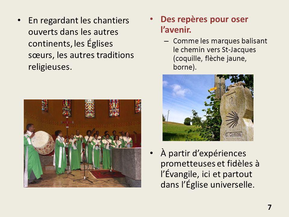 En regardant les chantiers ouverts dans les autres continents, les Églises sœurs, les autres traditions religieuses. Des repères pour oser lavenir. –