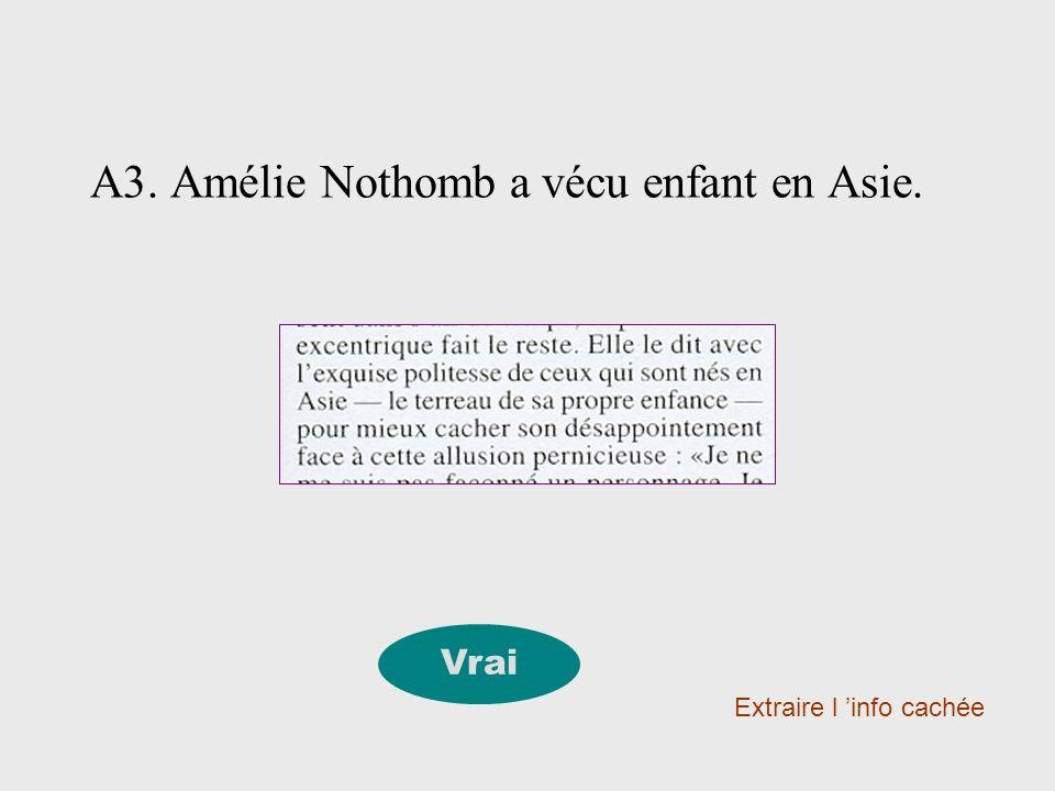 A4.Amélie Nothomb est, d après Chantal Samson, une vieille gloire du PSC.