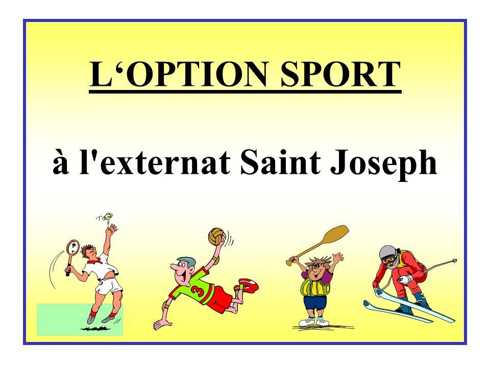 LOPTION SPORT à l externat Saint Joseph