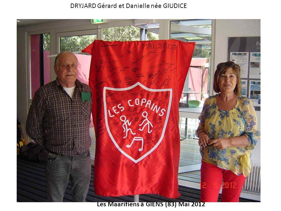 Les Maarifiens à GIENS (83) Mai 2012 DRYJARD Gérard et Danielle née GIUDICE