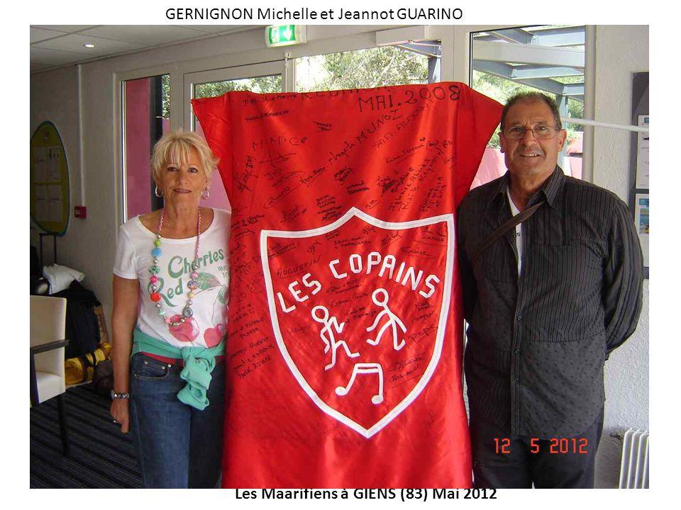 Les Maarifiens à GIENS (83) Mai 2012 GERNIGNON Michelle et Jeannot GUARINO