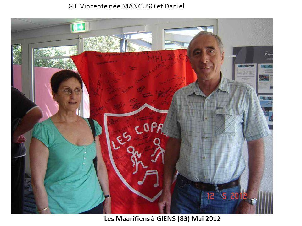 Les Maarifiens à GIENS (83) Mai 2012 GIL Vincente née MANCUSO et Daniel