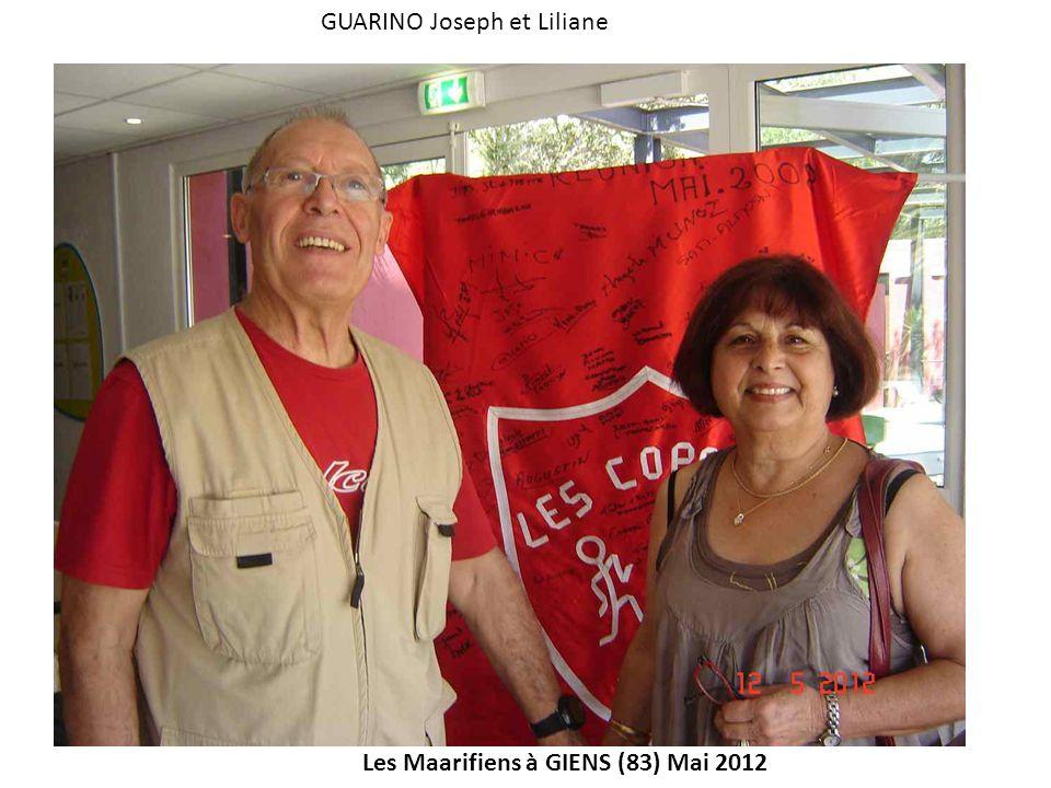 Les Maarifiens à GIENS (83) Mai 2012 GUARINO Joseph et Liliane