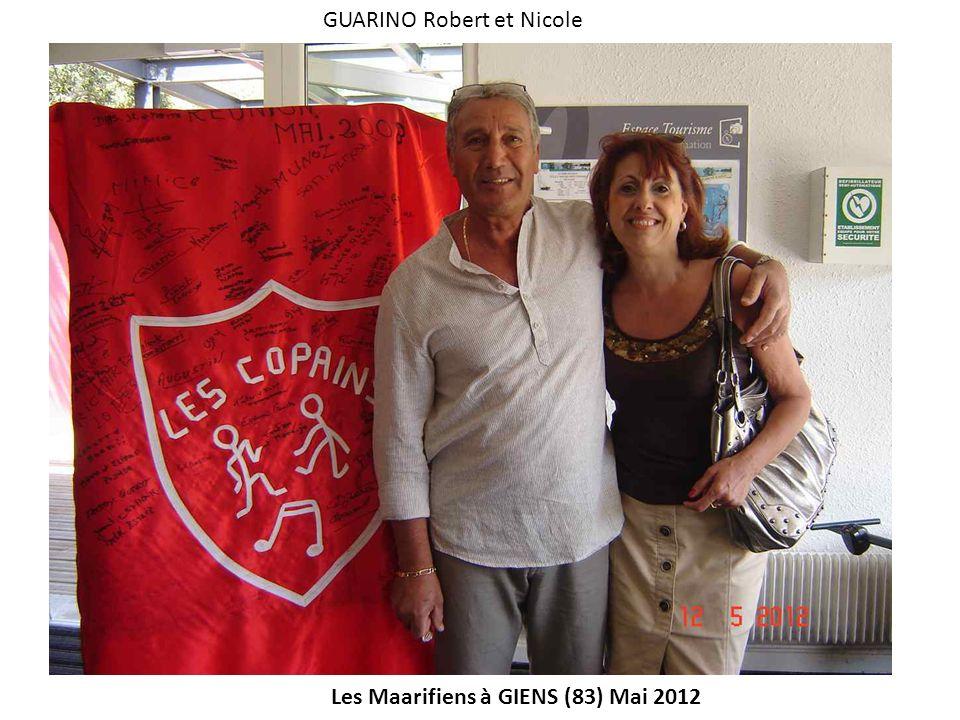 Les Maarifiens à GIENS (83) Mai 2012 GUARINO Robert et Nicole