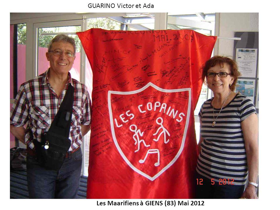 Les Maarifiens à GIENS (83) Mai 2012 GUARINO Victor et Ada