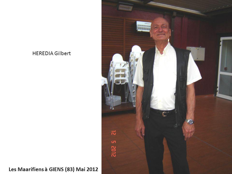 Les Maarifiens à GIENS (83) Mai 2012 HEREDIA Gilbert