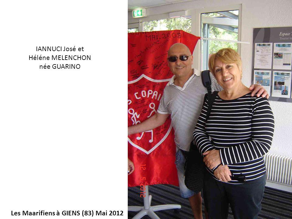 Les Maarifiens à GIENS (83) Mai 2012 IANNUCI José et Héléne MELENCHON née GUARINO