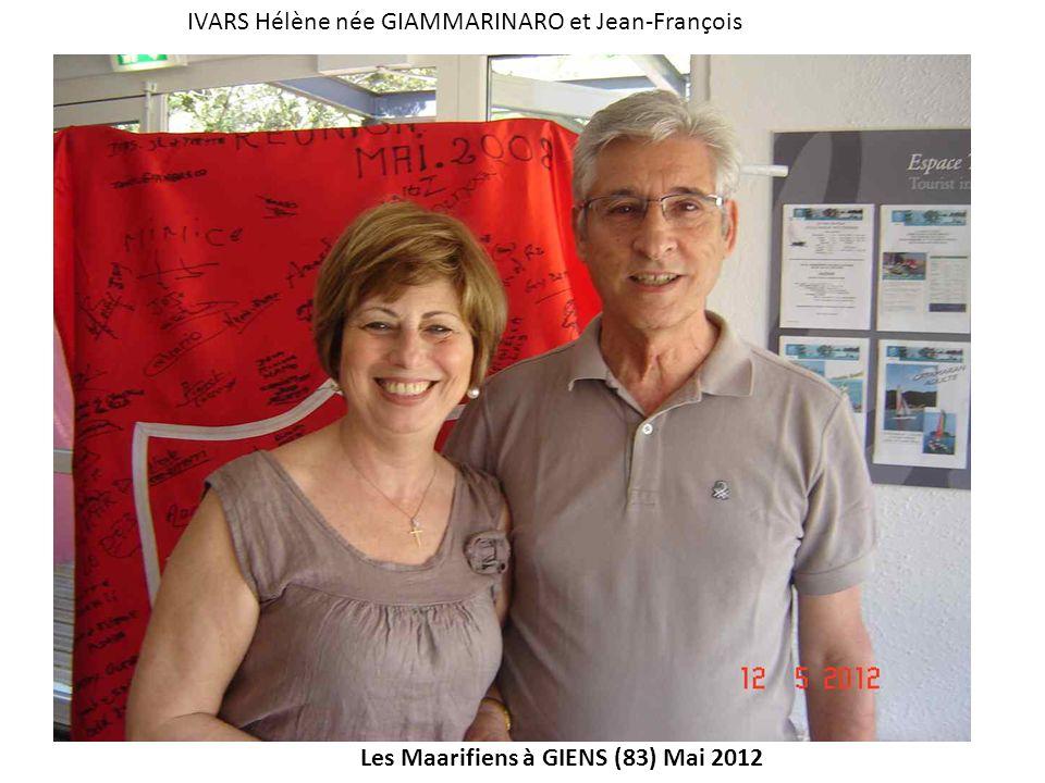 Les Maarifiens à GIENS (83) Mai 2012 IVARS Hélène née GIAMMARINARO et Jean-François