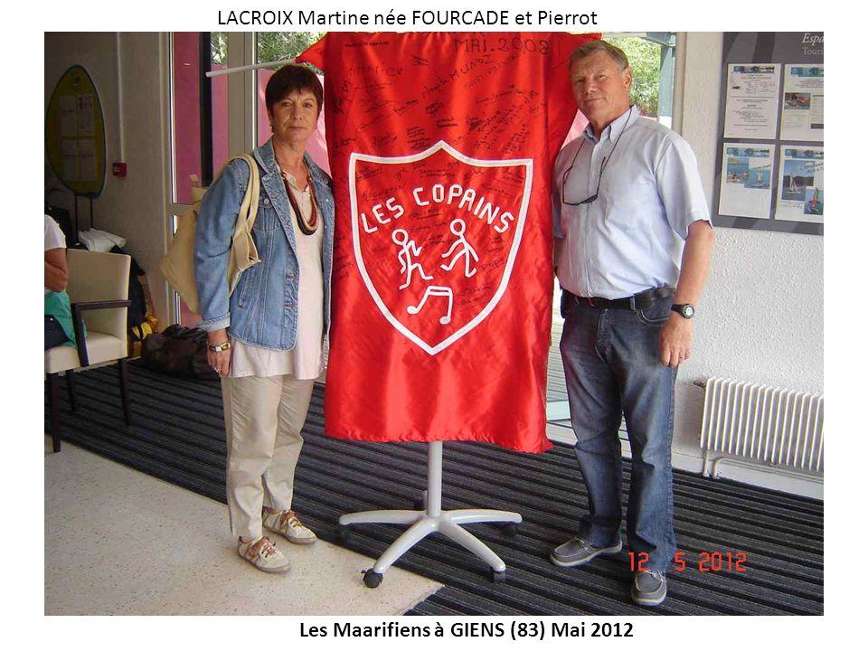 Les Maarifiens à GIENS (83) Mai 2012 LACROIX Martine née FOURCADE et Pierrot