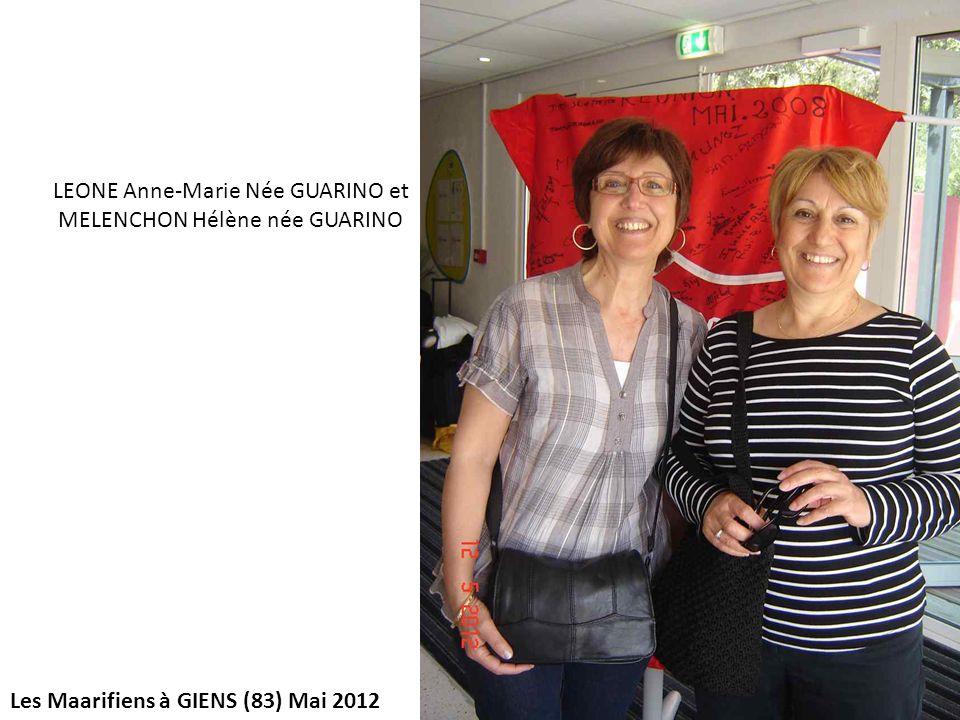 Les Maarifiens à GIENS (83) Mai 2012 LEONE Anne-Marie Née GUARINO et MELENCHON Hélène née GUARINO