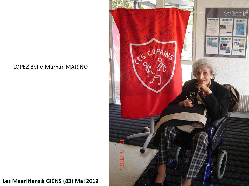 Les Maarifiens à GIENS (83) Mai 2012 LOPEZ Belle-Maman MARINO