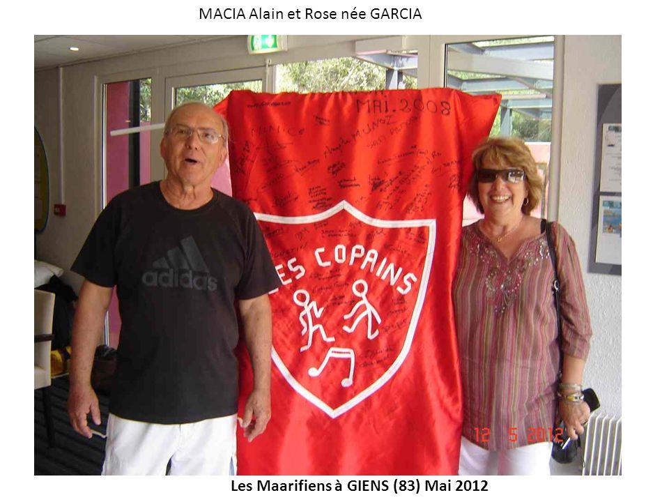 Les Maarifiens à GIENS (83) Mai 2012 MACIA Alain et Rose née GARCIA