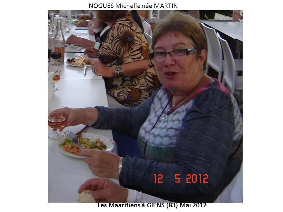 Les Maarifiens à GIENS (83) Mai 2012 NOGUES Michelle née MARTIN