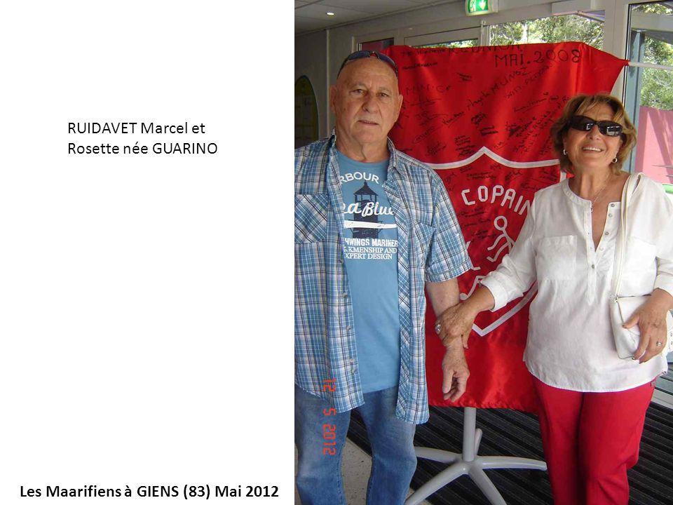 Les Maarifiens à GIENS (83) Mai 2012 RUIDAVET Marcel et Rosette née GUARINO