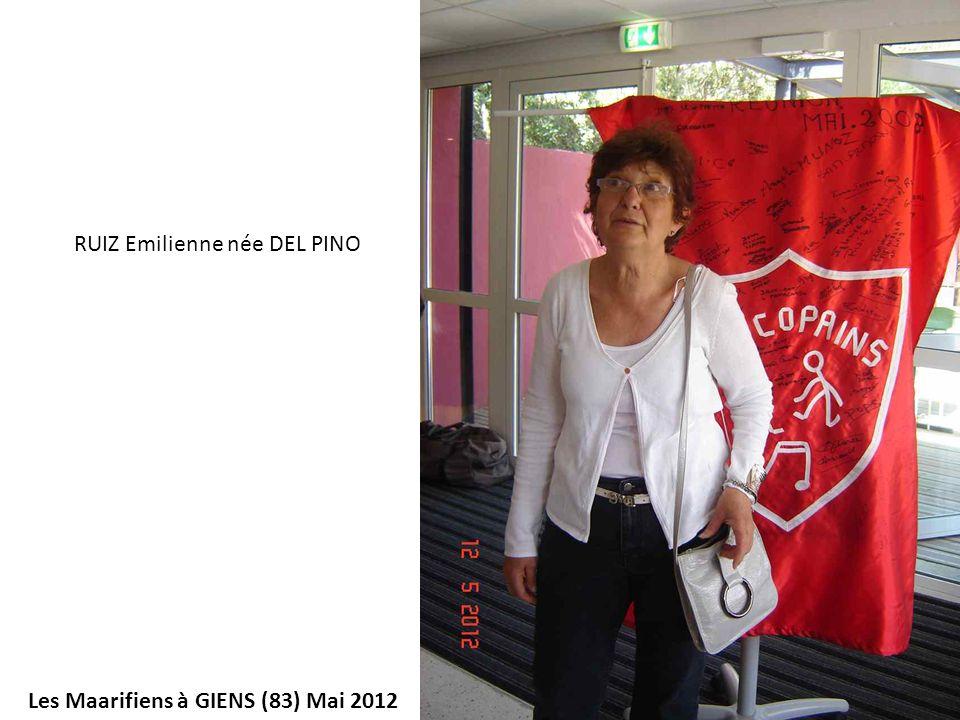 Les Maarifiens à GIENS (83) Mai 2012 RUIZ Emilienne née DEL PINO