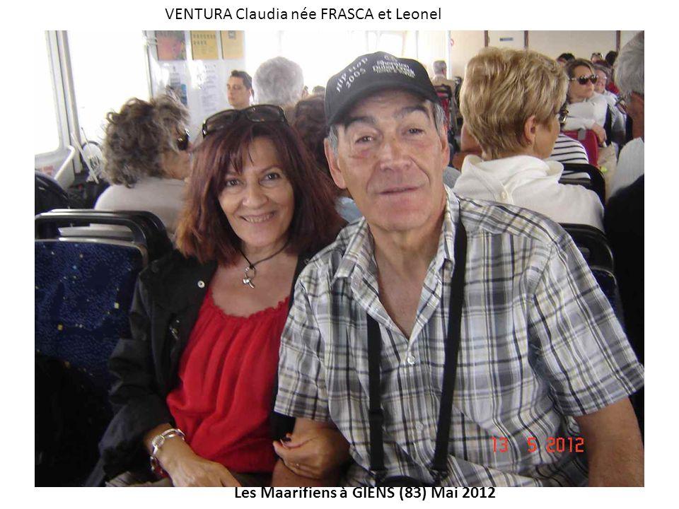 Les Maarifiens à GIENS (83) Mai 2012 VENTURA Claudia née FRASCA et Leonel