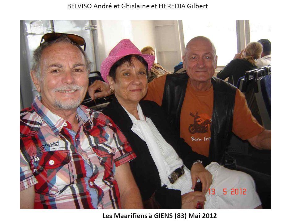 Les Maarifiens à GIENS (83) Mai 2012 BELVISO André et Ghislaine et HEREDIA Gilbert