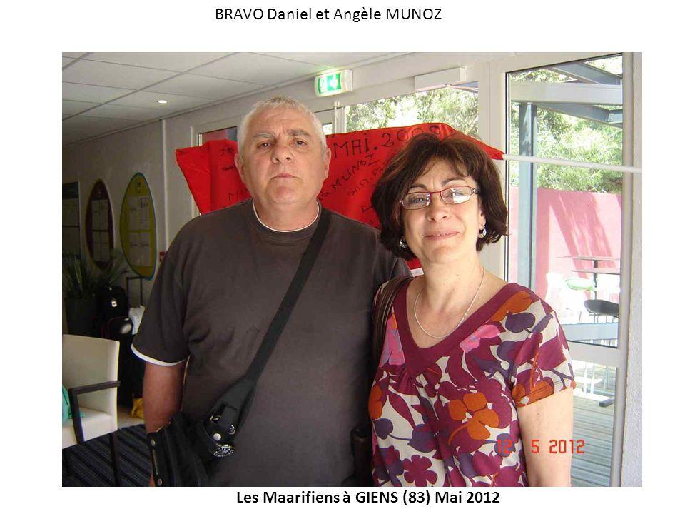 Les Maarifiens à GIENS (83) Mai 2012 BRAVO Daniel et Angèle MUNOZ