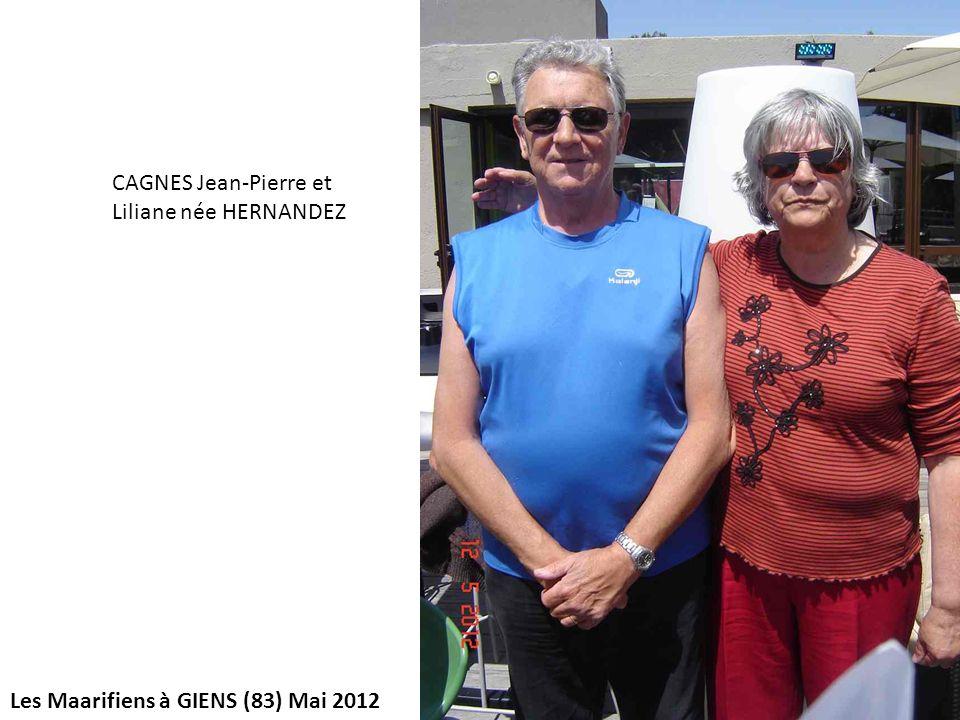Les Maarifiens à GIENS (83) Mai 2012 CAGNES Jean-Pierre et Liliane née HERNANDEZ