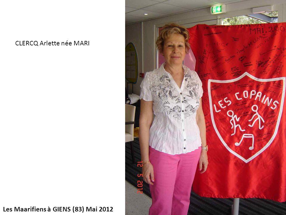 Les Maarifiens à GIENS (83) Mai 2012 CLERCQ Arlette née MARI