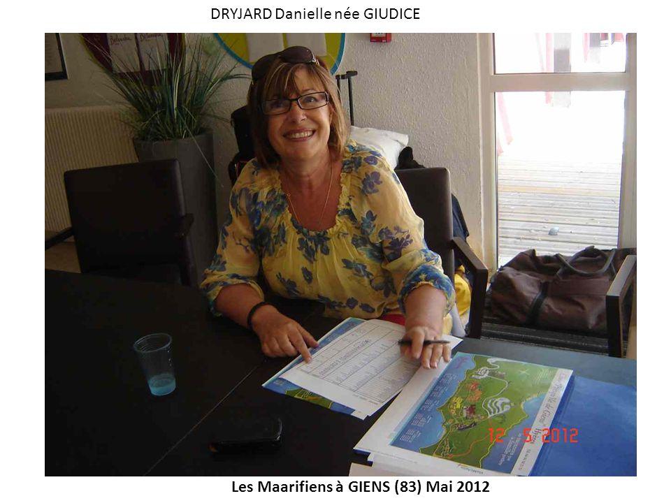 Les Maarifiens à GIENS (83) Mai 2012 DRYJARD Danielle née GIUDICE