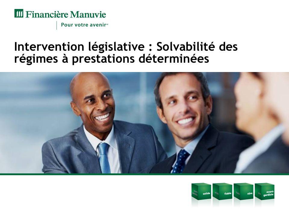 Intervention législative : Solvabilité des régimes à prestations déterminées