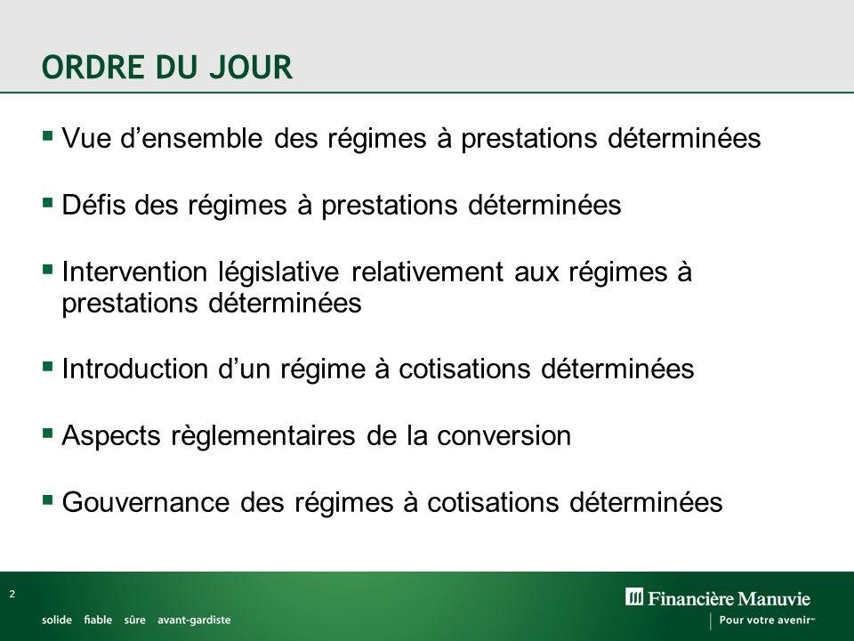 23 Règle générale : approbation de la Régie des rentes du Québec et respect des exigences dans la Loi sur les régimes complémentaires de retraite (Québec) lorsquil y a «transformation» des droits accumulés dans un régime.