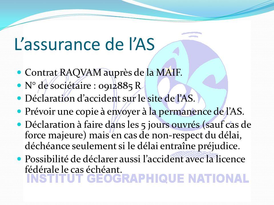 Lassurance de lAS Contrat RAQVAM auprès de la MAIF.
